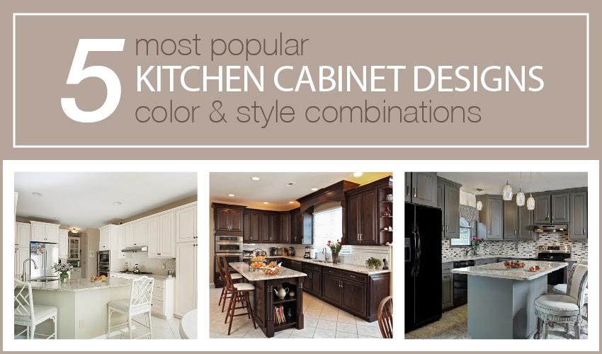 5 Most Popular Cabinet Design Combos V2